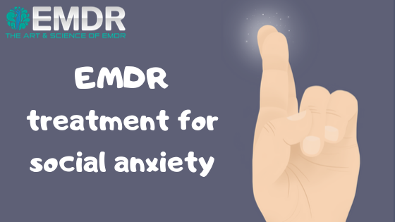 EMDR for social anxiety