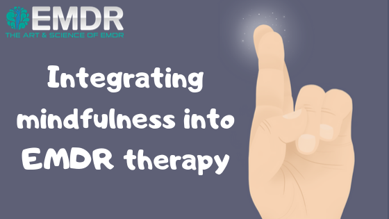 EMDR Mindfulness therapy