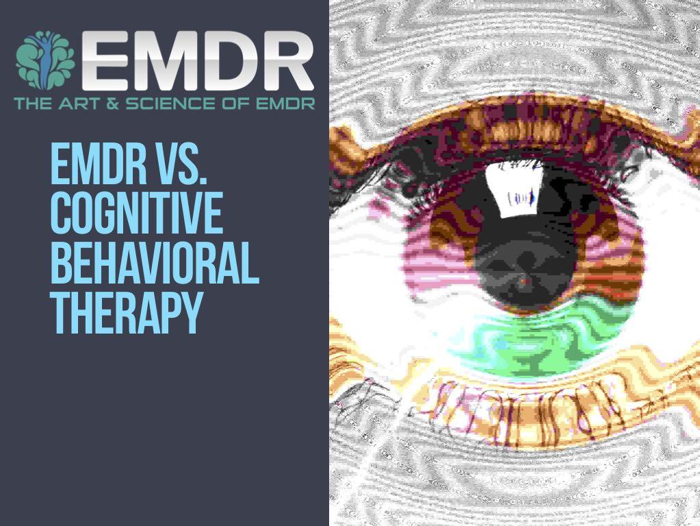 EMDR Vs. Cognitive Behavioral Therapy