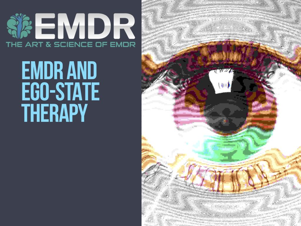Ego state therapy and EMDR