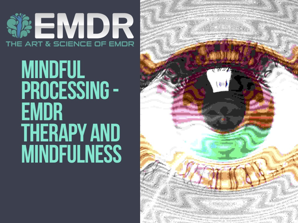EMDR Therapy and mindfulness