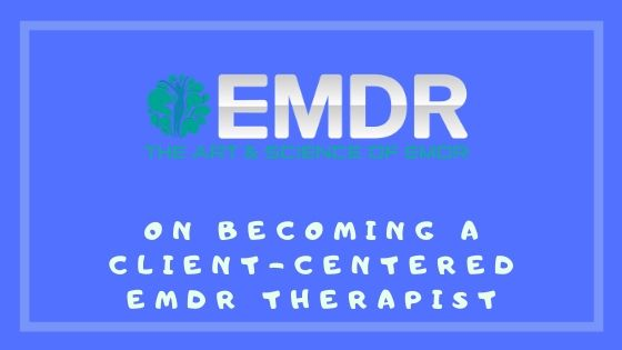Client centered EMDR therapy