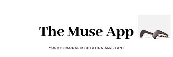 The Muse Meditation App