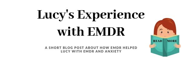 Lucy's EMDR experience