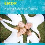 Attachment focused EMDR by Laurell Parnell