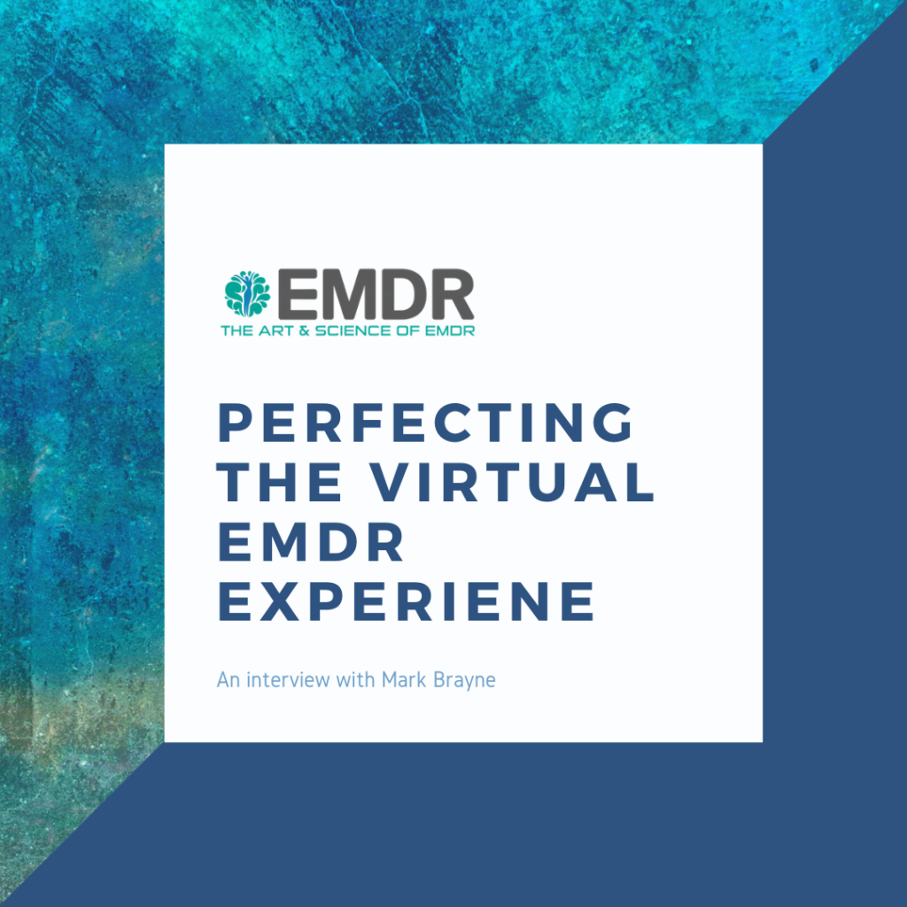 An Interview with Mark Brayne from EMDR Focus
